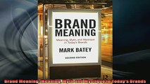READ book  Brand Meaning Meaning Myth and Mystique in Todays Brands Full EBook