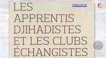 Djihadistes et club échangisme ! Zapping actu best of du 16/05/2016 par lezapping