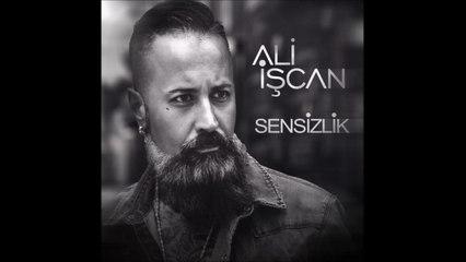 Ali İşcan - Sensizlik