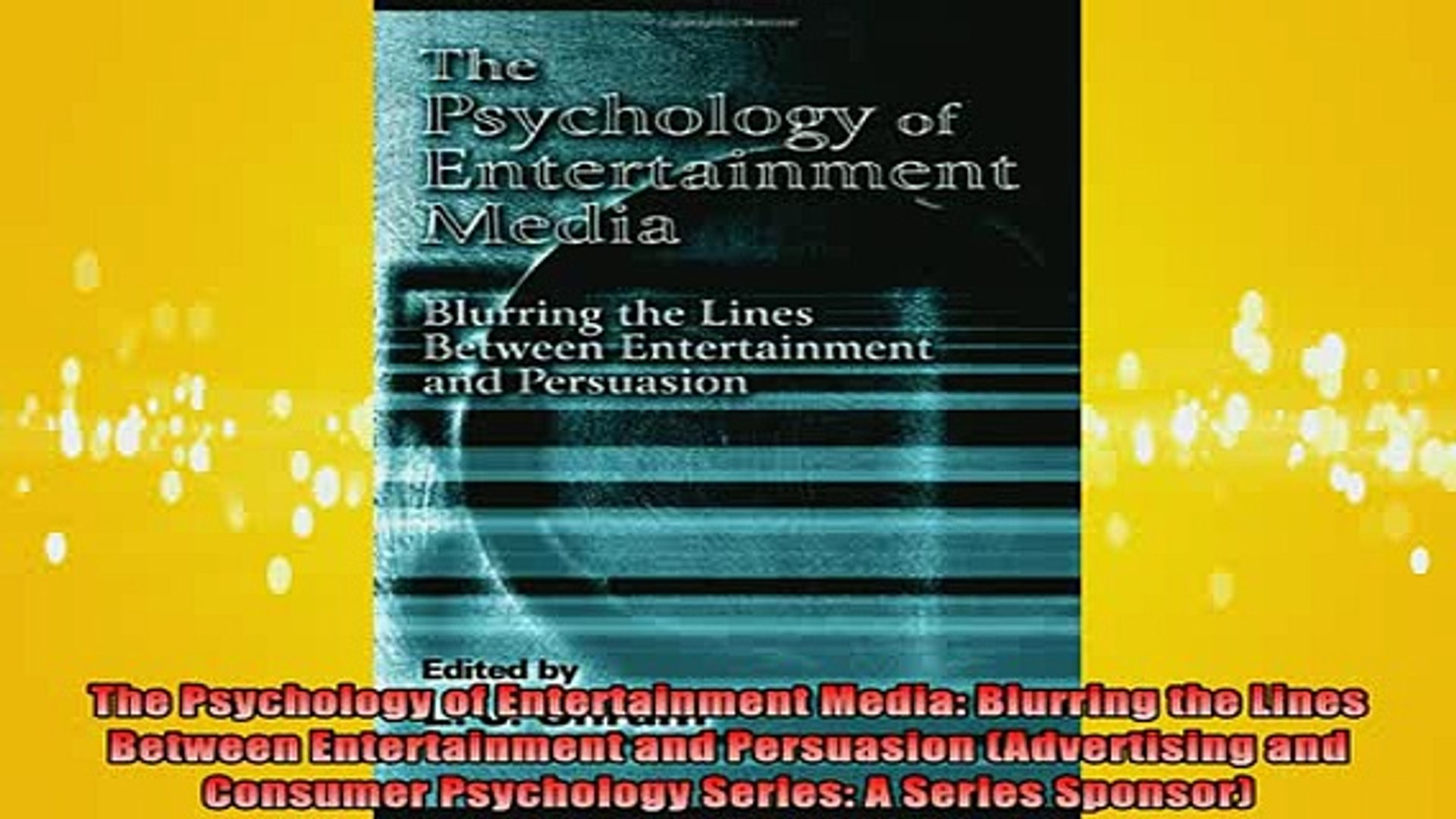 READ book  The Psychology of Entertainment Media Blurring the Lines Between Entertainment and Full E