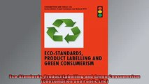 READ book  EcoStandards Product Labelling and Green Consumerism Consumption and Public Life Free Online
