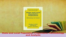 Read  State and Local Population Projections Methodology and Analysis Ebook Free