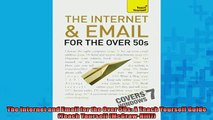 READ book  The Internet and Email for the Over 50s A Teach Yourself Guide Teach Yourself  FREE BOOOK ONLINE