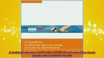 READ book  A Guide to Customer Service Skills for the Service Desk Professional Help Desk Full EBook