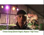 25 th Cannabis Cup .High Times.Steven Hager. Amsterdam. November 20 Tuesday