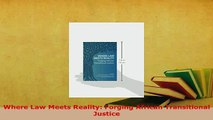 PDF  Where Law Meets Reality Forging African Transitional Justice Free Books