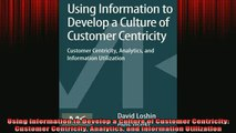 READ book  Using Information to Develop a Culture of Customer Centricity Customer Centricity Full Free