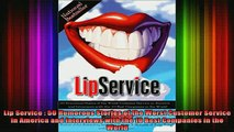 READ book  Lip Service  50 Humorous Stories of the Worst Customer Service in America and Interviews Full Free