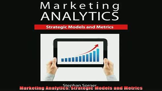 READ book  Marketing Analytics Strategic Models and Metrics Online Free