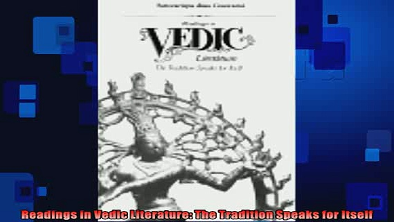Free PDF Downlaod  Readings in Vedic Literature The Tradition Speaks for Itself  DOWNLOAD ONLINE