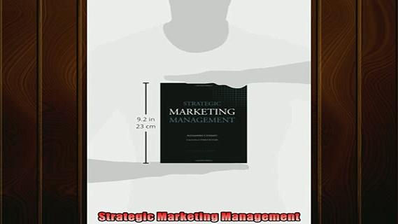 FREE EBOOK ONLINE  Strategic Marketing Management Full EBook