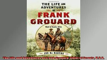 For you  The Life and Adventures of Frank Grouard Chief of Scouts USA