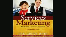 FREE EBOOK ONLINE  Services Marketing Interactive Approach Full Free