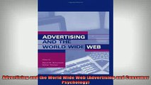 READ book  Advertising and the World Wide Web Advertising and Consumer Psychology Free Online