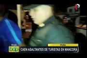 Piura - caen asaltantes de turistas en Máncora
