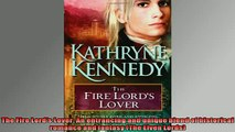 FREE PDF  The Fire Lords Lover An entrancing and unique blend of historical romance and fantasy READ ONLINE