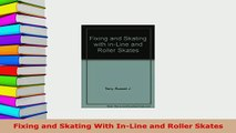 PDF  Fixing and Skating With InLine and Roller Skates  EBook