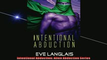 EBOOK ONLINE  Intentional Abduction Alien Abduction Series READ ONLINE