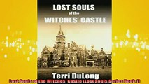 READ book  Lost Souls of the Witches Castle Lost Souls Series Book 1  FREE BOOOK ONLINE