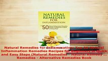 PDF  Natural Remedies for Inflammation Top 50 Natural Inflammation Remedies Recipes for  Read Online
