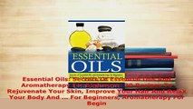 PDF  Essential Oils Secrets Of Essential Oils And Aromatherapy For Beginners 30 Recipes To Free Books