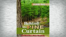FREE DOWNLOAD  Behind the Pine Curtain  BOOK ONLINE