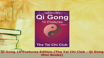 PDF  Qi Gong 10 Postures Edition The Tai Chi Club  Qi Gong Mini Books Free Books