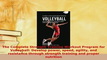 PDF The Complete Strength Training Workout Program for Volleyball