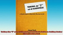READ book  Taking the I out of Clientele A Retailers Guide to Selling Better Than You Can Sell Free Online