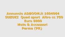 SUZUKI  Quad sport  Altro cc 750
