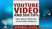 READ book  YouTube Video and SEO Tips The Best SEO For YouTube Videos Full Free