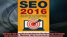 Downlaod Full PDF Free  SEO 2016 SEO Secrets For Ranking On The First Page Of Google SEO Marketing SEO 2016 SEO Free Online