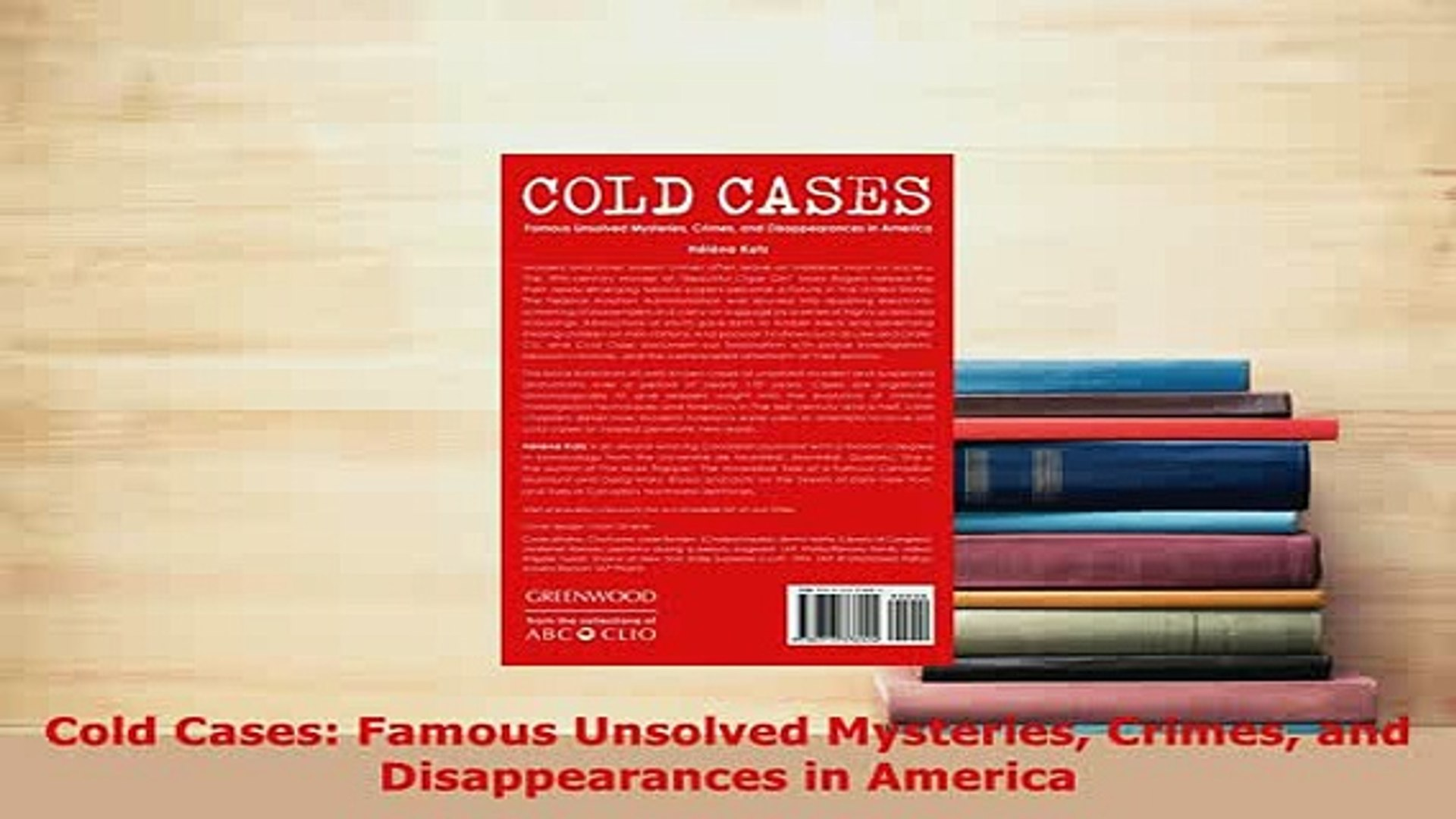 PDF Cold Cases Famous Unsolved Mysteries Crimes and Disappearances in  America Free Books