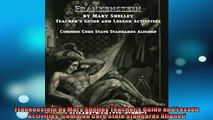READ book  Frankenstein by Mary Shelley Teachers Guide and Lesson Activities Common Core State  DOWNLOAD ONLINE
