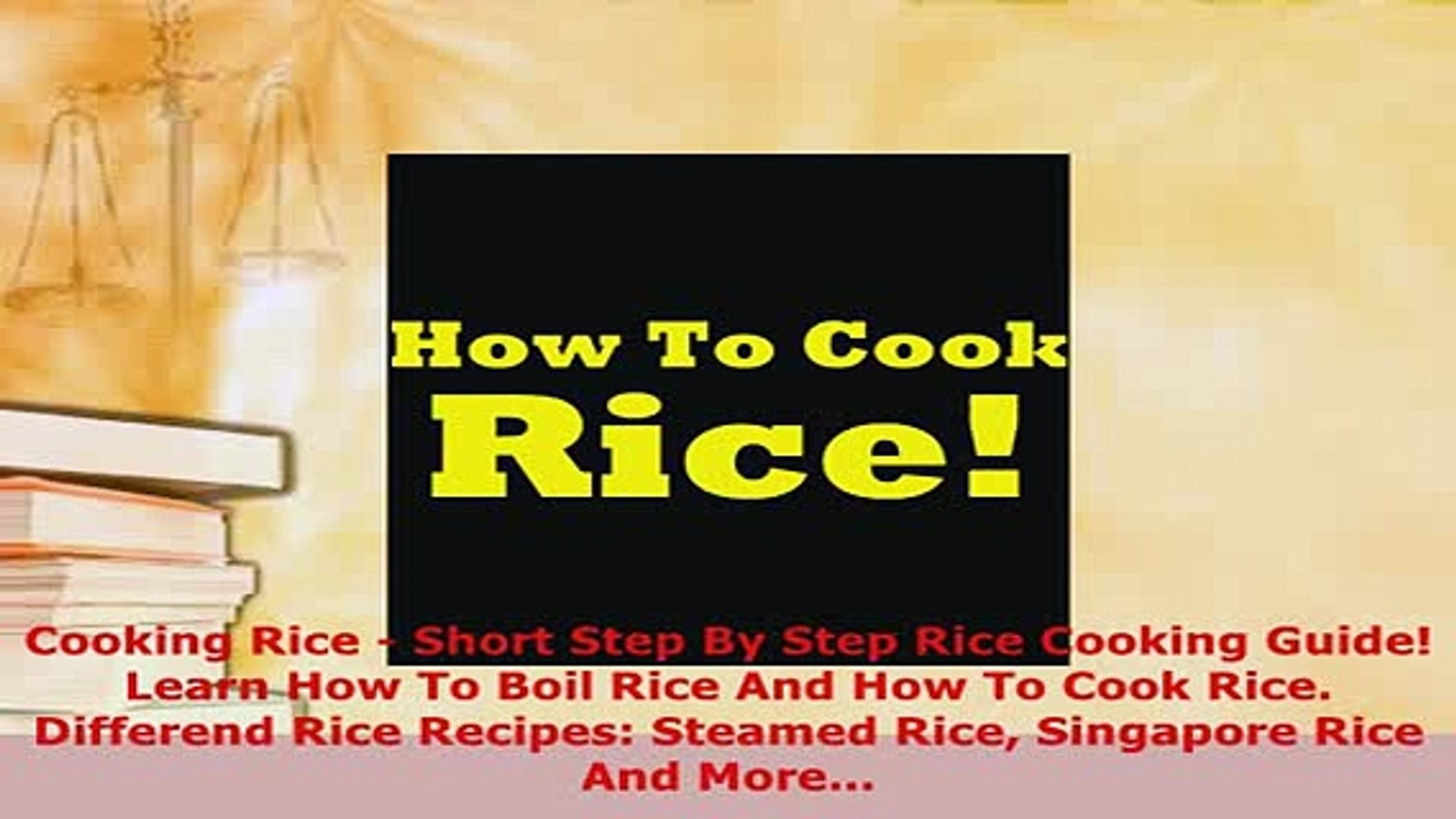 Download  Cooking Rice  Short Step By Step Rice Cooking Guide Learn How To Boil Rice And How To Eboo