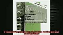 FREE EBOOK ONLINE  Becoming Your Own Banker The Infinite Banking Concept Second Edition Full Free