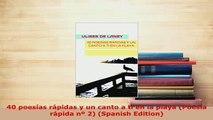 PDF  40 poesías rápidas y un canto a ti en la playa Poesía rápida nº 2 Spanish Edition  Read Online