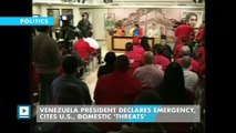 Venezuela president declares emergency, cites U.S., domestic 'threats'