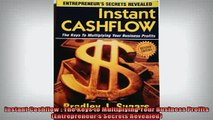 READ book  Instant Cashflow  The Keys to Multiplying Your Business Profits Entrepreneurs Secrets Full EBook