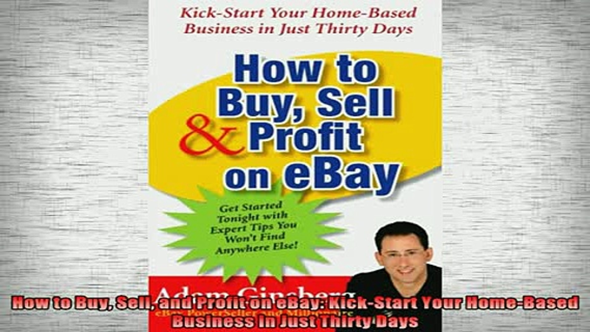 Read Book How To Buy Sell And Profit On Ebay Kickstart Your Homebased Business In Just Thirty Online Free Video Dailymotion