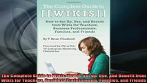 Downlaod Full PDF Free  The Complete Guide to Wikis How to Set Up Use and Benefit from Wikis for Teachers Full EBook