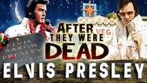 ELVIS PRESLEY - AFTER They Were DEAD
