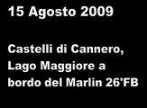 Castelli di Cannero in gommone, Lago Maggiore 15 ago 09 on board Marlin Boat 26'FB