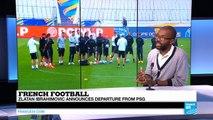 Zlatan Ibrahimovic set to leave Paris Saint-Germain - 'I came like a King, left like a legend'