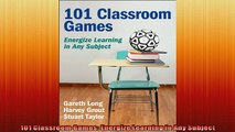 READ book  101 Classroom Games Energize Learning in Any Subject  DOWNLOAD ONLINE
