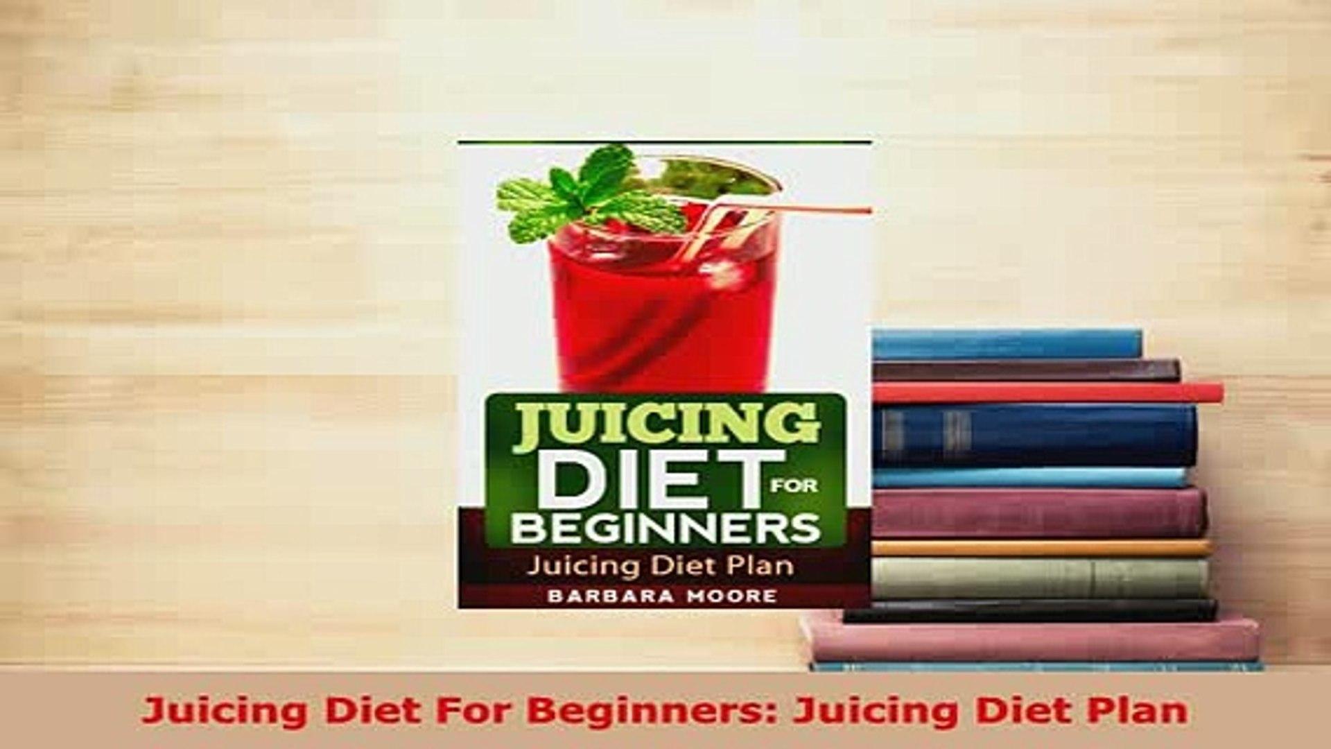 PDF  Juicing Diet For Beginners Juicing Diet Plan Free Books