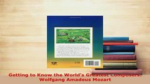 Download  Getting to Know the Worlds Greatest Composers Wolfgang Amadeus Mozart Ebook