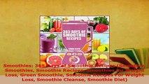 PDF  Smoothies 365 Days of Smoothie Recipes Smoothie Smoothies Smoothie Recipes Smoothies for PDF Book Free