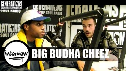 Big Budha Cheez - Interview (Live des studios de Generations)