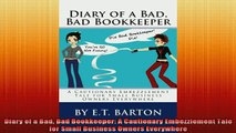READ book  Diary of a Bad Bad Bookkeeper A Cautionary Embezzlement Tale for Small Business Owners Free Online
